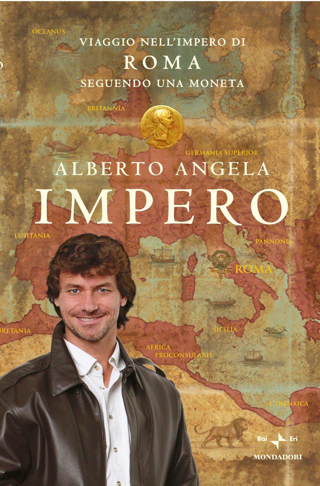 Matrimonio Romano Alberto Angela : Impero di alberto angela libri recensioni